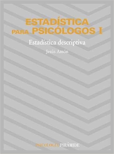 Estadística para psicólogos I: Estadística descriptiva: 1 ...
