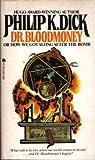 Dr. Bloodmoney, Philip K. Dick, 0441156703