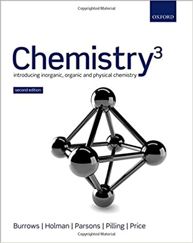 Chemistry introducing inorganic organic and physical chemistry chemistry introducing inorganic organic and physical chemistry andrew burrows john holman andrew parsons gwen pilling gareth price 9780199691852 fandeluxe Gallery