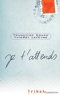 Je t'attends par Lefevre