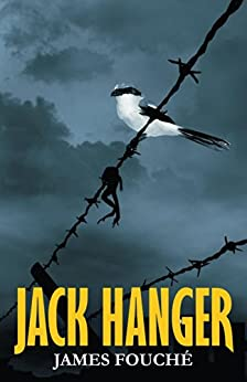 Jack Hanger by [Fouche, James]