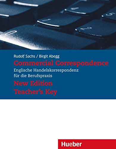Commercial Correspondence - New Edition: Commercial Correspondence, Teacher's Key