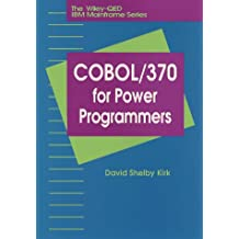 COBOL/370 for Power Programmers (The Wiley-Qed IBM Mainframe Series)