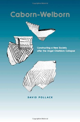 Caborn-Welborn: Constructing a New Society after the Angel Chiefdom Collapse