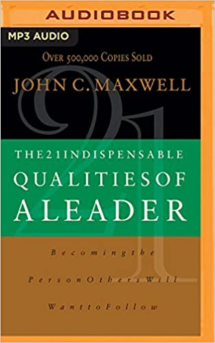 john maxwell 21 qualities of a leader