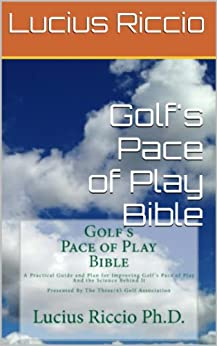 Golf's Pace of Play Bible