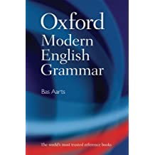 Oxford Modern English Grammar