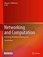Networking and Computation: Technology, Modeling and Performance, 2nd Edition Front Cover