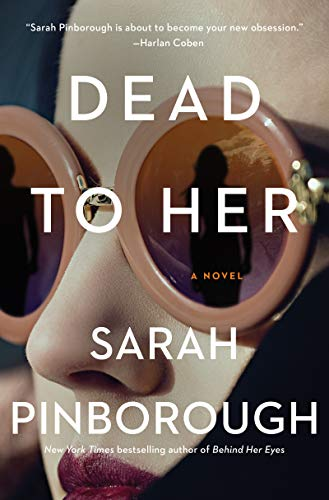 Dead to Her: A Novel by [Pinborough, Sarah]