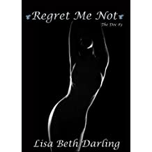 Regret Me Not (The Doc Book 3)