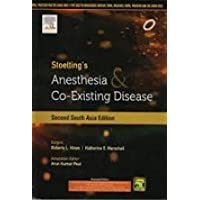 Stoelting's Anesthesia & Co-existing Disease (Second South Asia Edition)