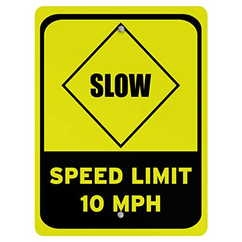 Aluminum Weatherproof Metal Sign Multiple Sizes Slow Speed Limit 10 Mph Style 2 Traffic 18INx24IN Vertical Street Signs Set of 2