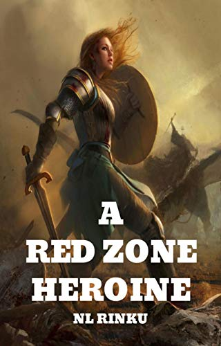A RED ZONE HEROINE