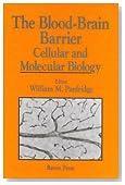 Blood-Brain Barrier: Cellular and Molecular Biology