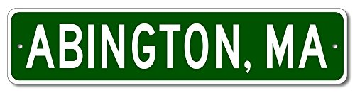 "Custom Aluminum Sign ABINGTON, MASSACHUSETTS US City and State Name Sign - Green - 6""x24"""