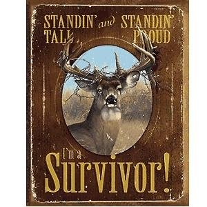 Wild Wings I`m a Survivor-Deer Tin Sign (Tin Sign Wings)