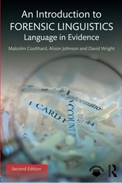 Amazon Com An Introduction To Forensic Linguistics 9781138641716 Coulthard Malcolm Johnson Alison Wright David Books