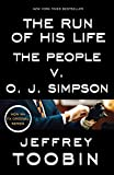 img - for The Run of His Life: The People v. O. J. Simpson book / textbook / text book
