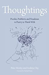 The Philosophy Foundation: Thoughtings- Puzzles, Problems and Paradoxes in Poetry to Think With