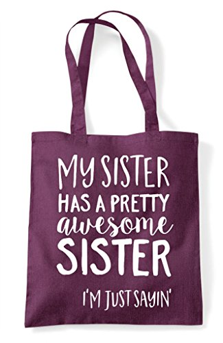 Tote Awesome Pretty A Bag My Plum Has Sister Shopper Statement wgqnYT