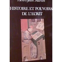 Hist.et pouvoirs de l'ecrit
