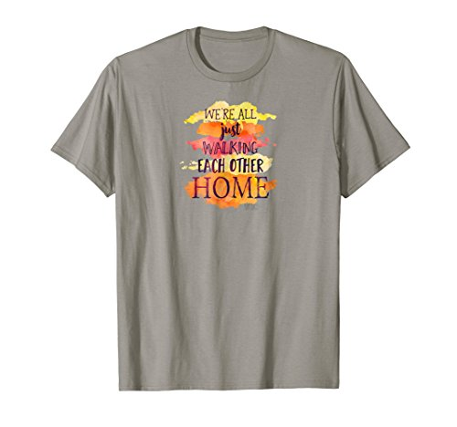 Each Ram - WE'RE ALL JUST WALKING EACH OTHER HOME Zen T Shirt