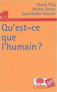 Qu'est-ce que l'humain ? par Pascal Picq