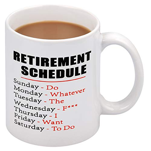 Coffee Retirement (Coffee Mug Retirement Schedule Coffee Tea Cup Funny Words Novelty Gift Present White Ceramic Mug for Christmas Thanksgiving Festival Gift Present Friends)