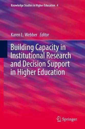 Building Capacity in Institutional Research and Decision Support in Higher Education (Knowledge Studies in Higher Education)