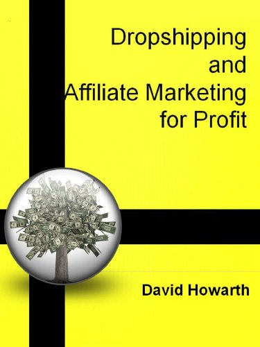 Dropshipping and Affiliate Marketing for Profit Pdf