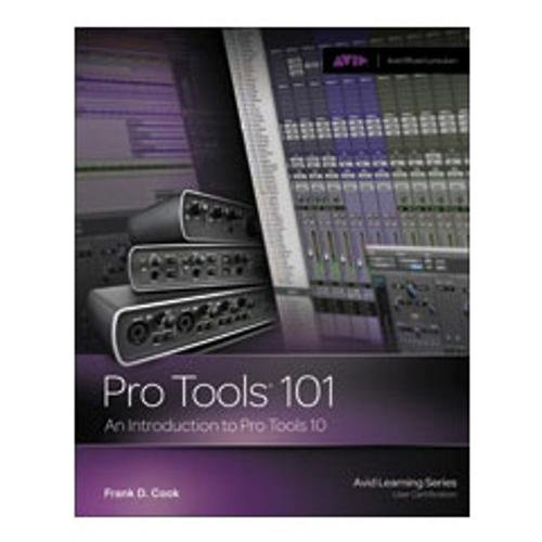 : An Introduction to Pro Tools 10 (Book and DVD) ()
