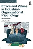 img - for Ethics and Values in Industrial-Organizational Psychology (Applied Psychology Series) book / textbook / text book