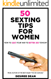 50 Sexting Tips for Women - How to Sext Your Way to Better Sex