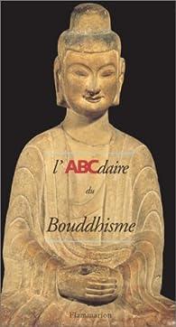 L'ABCdaire du bouddhisme par Hélène Bayou