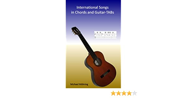 International Songs In Chords And Guitar Tabs Kindle Edition By