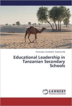 Educational Leadership in Tanzanian Secondary Schools
