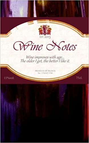 Book Wine Notes: Gift / Gifts for Wine Lovers ( Notebook ) (Food Gifts)