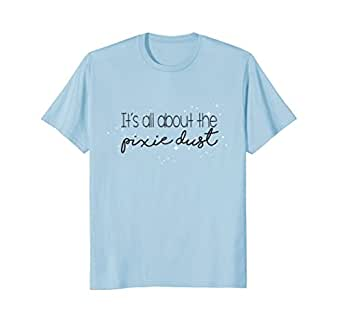 Mens It's All About The Pixie Dust Cute T-Shirt For Women & Girls 2XL Baby Blue