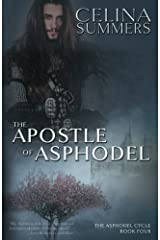 The Apostle of Asphodel (The Asphodel Cycle) (Volume 4) Paperback