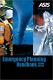 Emergency Planning Handbook, ASIS Disaster Management Council, 1887056203