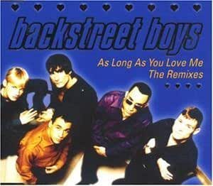 Backstreet Boys - As Long As You Love Me (Live ... - YouTube