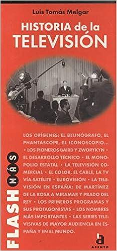 Historia de la television: Amazon.es: Tomas Melgar, Luis: Libros