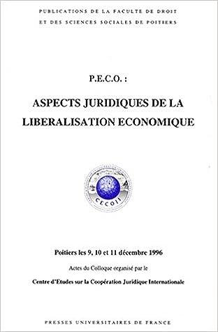 Lire un Peco aspects juridique de la libération économique, 1re édition pdf, epub