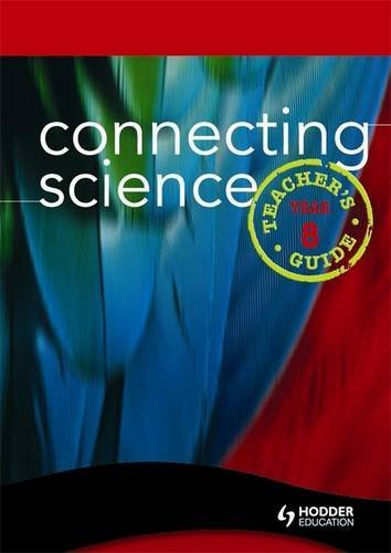 Read Online Connecting Science: Teacher's Guide Year 8 PDF