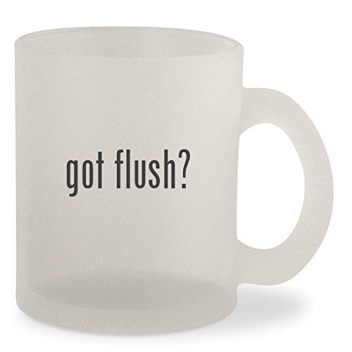 got flush? - Frosted 10oz Glass Coffee Cup Mug (19 Semi Flush)