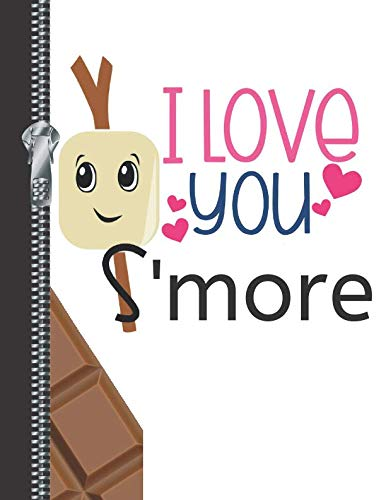 I Love You S'more: Cute Campfire Treat Sketchbook Drawing Art Book