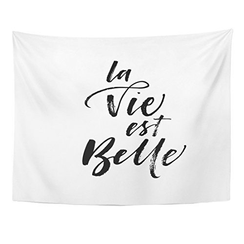 Emvency Tapestry Black Quote La Vie Est Belle Life is Beautiful in French Ink Modern Brush Calligraphy White France Home Decor Wall Hanging for Living Room Bedroom Dorm 60x80 Inches ()