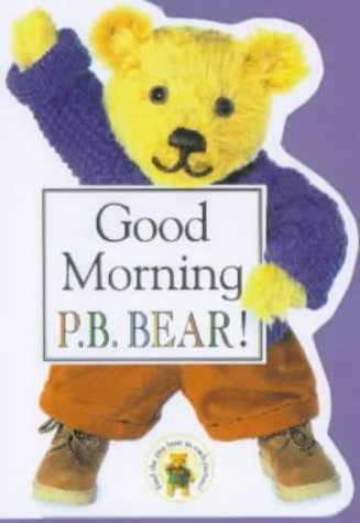 Good Morning P.B. Bear (PB Bear & Friends) pdf