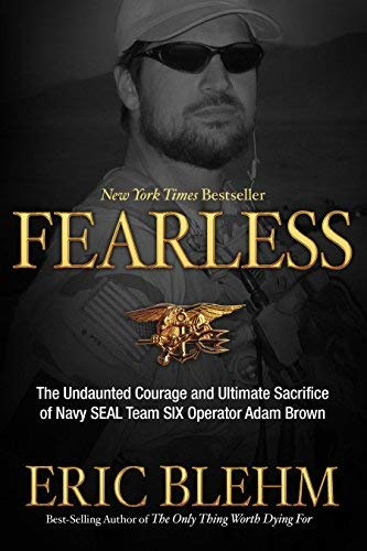 ([(Fearless: The Undaunted Courage and Ultimate Sacrifice of Navy SEAL Team Six Operator Adam Brown )] [Author: Eric Blehm] [May-2012])