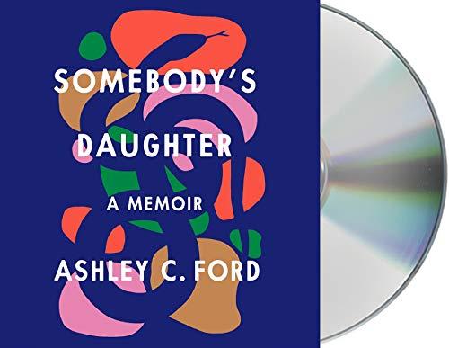 Book Cover: Somebody's Daughter: A Memoir